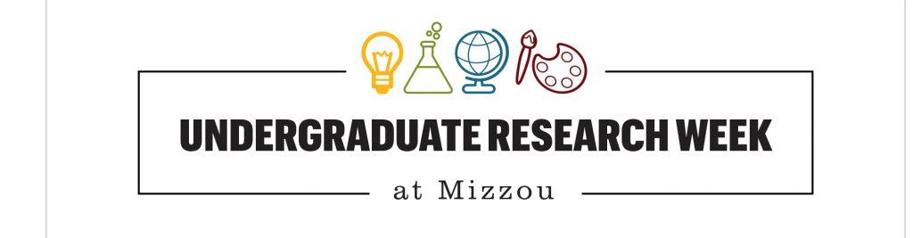 Undergraduate Research Week @ Mizou